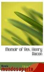 Portada de MEMOIR OF REV. HENRY BACON