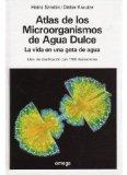 Portada de ATLAS DE LOS MICROORGANISMOS DE AGUA DULCE