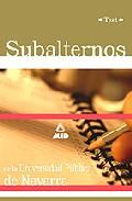 Portada de SUBALTERNOS DE LA UNIVERSIDAD PUBLICA DE NAVARRA: TEST