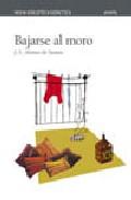 Portada de BAJARSE AL MORO