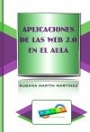 Portada de APLICACIONES DE LAS WEB 2.0 EN EL AULA