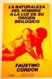 Portada de LA NATURALEZA DEL HOMBRE A LA LUZ DE SU ORIGEN BIOLOGICO