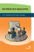 Portada de INFORMATICA EDUCATIVA: USOS Y APLICACIONES DE LAS NUEVAS TECNOLOGIAS