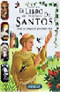 Portada de EL LIBRO MAS PRECIOSO DE SANTOS: DESDE LOS TIEMPOS DE JESUS HASTAHOY