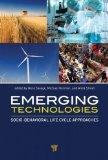 Portada de EMERGING TECHNOLOGIES: SOCIO-BEHAVIORAL LIFE CYCLE APPROACHES