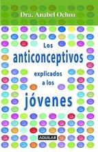 Portada de ANTICONCEPTIVOS EXPLICADOS PARA JÓVENES (EBOOK)