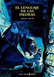 Portada de EL LENGUAJE DE LAS PIEDRAS