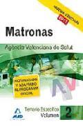 Portada de MATRONAS DE LA AGENCIA VALENCIANA DE SALUD. TEMARIO ESPECIFICO VOL. II