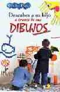 Portada de DESCUBRA A SU HIJO A TRAVES DE SUS DIBUJOS