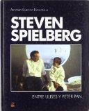 Portada de STEVEN SPIELBERG: ENTRE ULISES Y PETER PAN