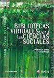 Portada de BIBLIOTECAS VIRTUALES PARA LAS CIENCIAS SOCIALES