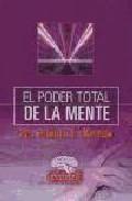 Portada de EL PODER TOTAL DE LA MENTE