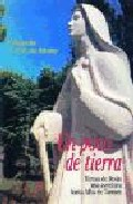 Portada de UN POCO DE TIERRA: TERRESA DE JESUS UNA AVENTURA HASTA ALBA DE TORMES