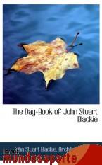 Portada de THE DAY-BOOK OF JOHN STUART BLACKIE