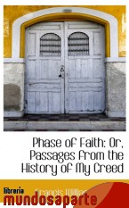 Portada de PHASE OF FAITH: OR, PASSAGES FROM THE HISTORY OF MY CREED