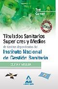 Portada de TITULADOS SANITARIOS SUPERIORES Y MEDIOS DEL INSTITUTO NACIONAL DE GESTION SANITARIA . TEST PARTE COMUN
