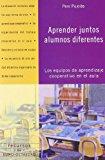 Portada de APRENDER JUNTOS ALUMNOS DIFERENTES: LOS EQUIPOS DE APRENDIZAJE COOPERATIVO EN EL AULA