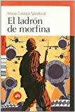 Portada de EL LADRON DE MORFINA