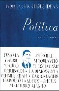 Portada de PEQUEÑAS GRANDES IDEAS: POLITICA