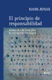 Portada de EL PRINCIPIO DE RESPONSABILIDAD: ENSAYO DE UNA ETICA PARA LA CIVILIZACION TECNOLOGICA