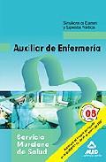 Portada de AUXILIARES DE ENFERMERIA DEL SERVICIO MURCIANO DE SALUD. SIMULACROS DE EXAMEN Y SUPUESTOS PRACTICOS
