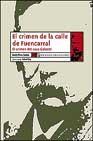Portada de EL CRIMEN DE LA CALLE FUENCARRAL: EL CRIMEN DEL CURA GALEOTE
