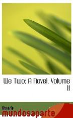 Portada de WE TWO: A NOVEL, VOLUME II