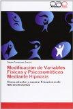 Portada de MODIFICACIÓN DE VARIABLES FÍSICAS Y PSIC: COMO AFRONTAR Y SUPERAR SITUACIONES DE MÁXIMO ESFUERZO