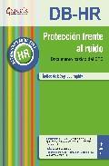 Portada de PROTECCION FRENTE AL RUIDO: DOCUMENTO BASICO DEL CTE