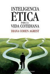 Portada de INTELIGENCIA ÉTICA PARA LA VIDA COTIDIANA - EBOOK