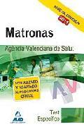 Portada de MATRONAS DE LA AGENCIA VALENCIANA DE SALUD. TEST DE LA PARTE ESPECIFICA
