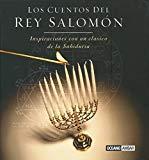 Portada de LOS CUENTOS DEL REY SALOMON: INSPIRACIONES CON UN CLASICO DE LA SABIDURIA