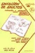 Portada de EDUCACION DE ADULTOS: INICIACION A LENGUA, TEMAS SOCIALES, GEOGRAFIA Y MATEMATICAS