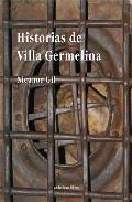 Portada de HISTORIAS DE VILLA GERMELINA