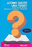 Portada de ¿COMO HACER UNA TESIS?: TESINAS, INFORMES, MEMORIAS, SEMINARIOS DE INVESTIGACION Y MONOGRAFIAS