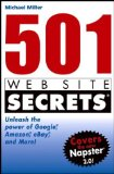Portada de 501 WEB SITE SECRETS: UNLEASH THE POWER OF GOOGLE, AMAZON, EBAY AND MORE