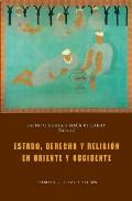 Portada de ESTADO, DERECHO Y RELIGION EN ORIENTE Y OCCIDENTE