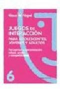 Portada de PERCEPCION Y COMUNICACION, INFLUJO PODER Y COMPETITIVIDAD: JUEGOSDE INTERACCION PARA ADOLESCENTES, JOVENES Y ADULTOS