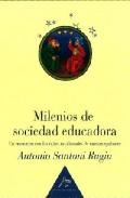 Portada de MILENIOS DE SOCIEDAD EDUCADORA: UN ENCUENTRO CON LAS RAICES OCCIDENTALES DE NUESTRO QUEHACER