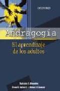 Portada de ANDRAGOGIA: EL APRENDIZAJE DE LOS ADULTOS