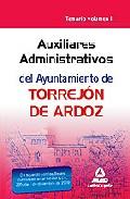 Portada de AUXILIAR ADMINISTRATIVO DEL AYUNTAMIENTO DE TORREJON DE ARDOZ. TEMARIO VOL. II