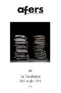 Portada de AFERS 60: LA CATALUNYA DEL SEGLE XVI