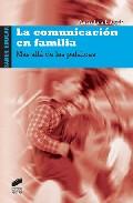 Portada de LA COMUNICACION EN FAMILIA: MAS ALLA DE LAS PALABRAS