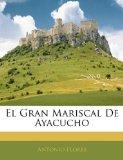 Portada de EL GRAN MARISCAL DE AYACUCHO