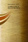 Portada de LA WEB 2.0 EN LA EDUCACIÓN FÍSICA