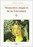 Portada de MOMENTOS MAGICOS DE LA LITERATURA