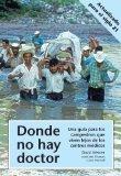 Portada de DONDE NO HAY DOCTOR (SPANISH EDITION)