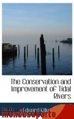 Portada de THE CONSERVATION AND IMPROVEMENT OF TIDAL RIVERS