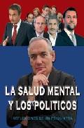Portada de LA SALUD MENTAL Y LOS POLITICOS: REFLEXIONES DE UN PSIQUIATRA