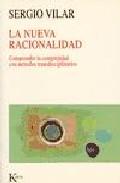 Portada de LA NUEVA RACIONALIDAD: COMPRENDER LA COMPLEJIDAD CON METODOS TRANSDISCIPLINARIOS